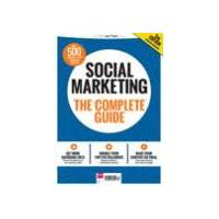 Social Marketing: The Complete Guide 2nd Edition