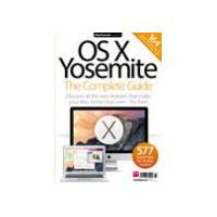 OS X Yosemite: The Complete Guide